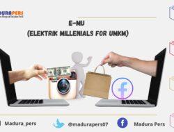 Aktualisasi E-MU dalam Kemandirian dan Kesejahteraan Ekonomi Madura