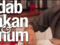 Adab Makan dan Minum Manurut Islam